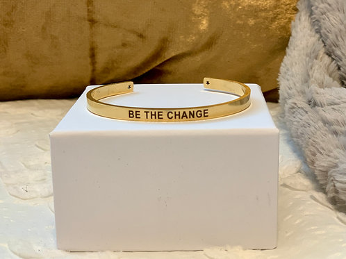 BE THE CHANGE Gold Cuff