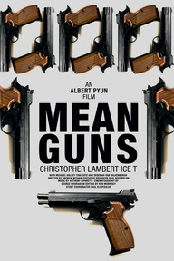 Albert Pyun: Mean Guns