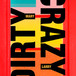 Dirty Mary Crazy Larry 2