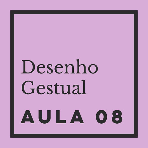 AULA 08:  Gestual de formas orgânicas