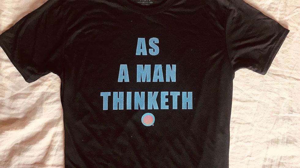 AS A MAN THINKETH PERFORMANCE TEE