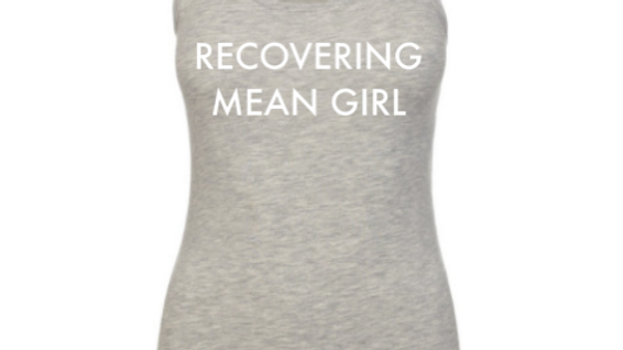 RECOVERING MEAN GIRL GREY RACERBACK