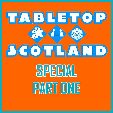 Tabletop Scotland Part One.png