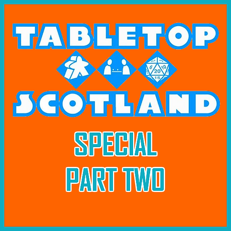 Tabletop Scotland Part Two.png