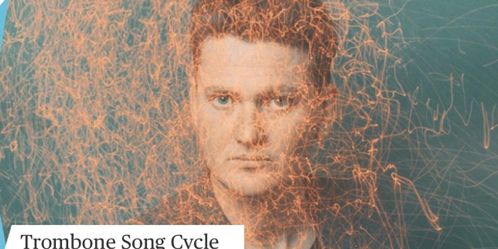 'Trombone Song Cycle' - Josh Kyle