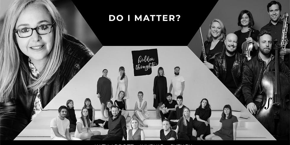 Hidden Thoughts: Do I Matter?