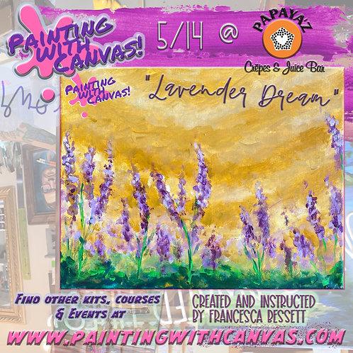 "6/25 ""Lavender Dream"" at Papayaz!"