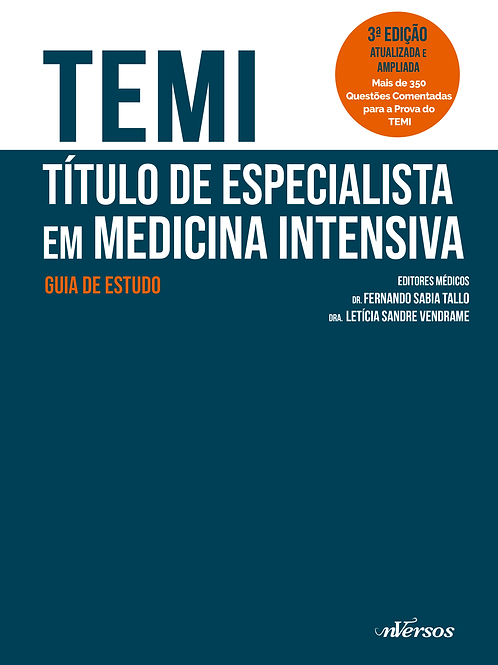 TEMI - Título de Especialista em Medicina Intensiva - 3ª ED.