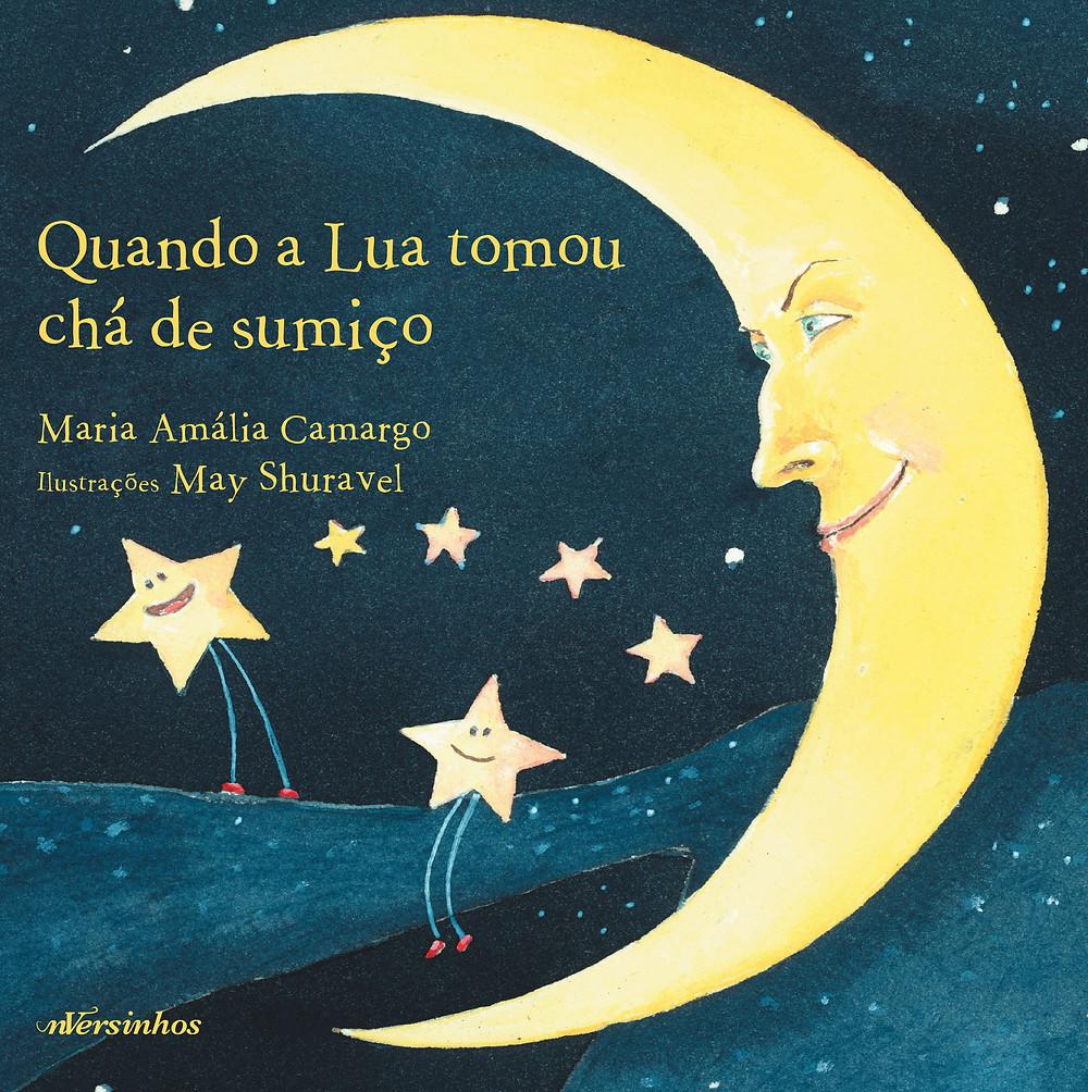 """Capa do livro """"Quando a Lua Tomou Chá de Sumiço"""""""