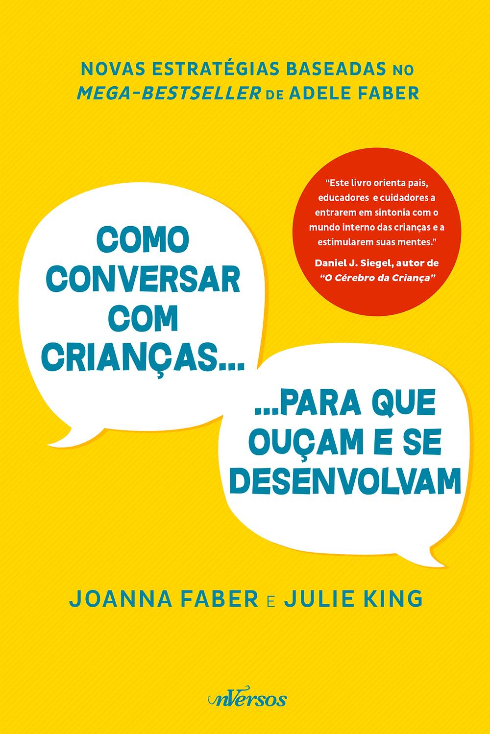 Livro Como Conversar Com Crianças Para Que Ouçam e se Desenvolvam