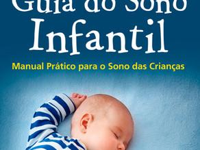 """Lançamento em e-book """"Guia do Sono Infantil - manual prático para o sono das crianças"""""""
