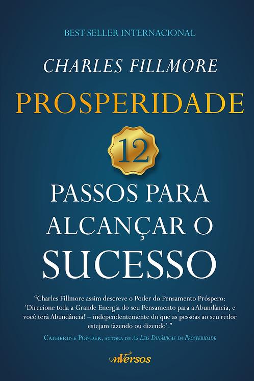 Prosperidade - 12 Passos Para Alcançar o Sucesso