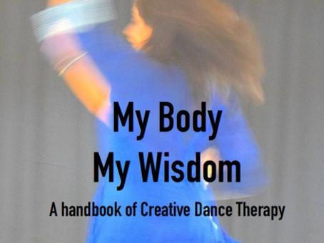 My Experiences with 'My Body My Wisdom'