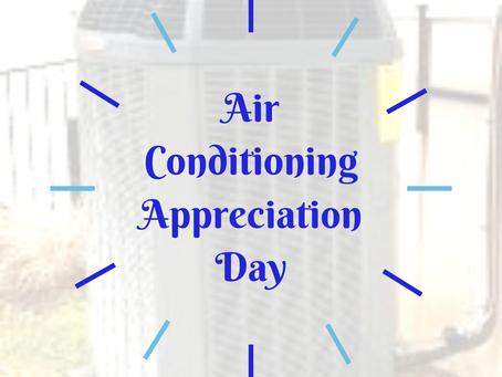 Air Conditioning Appreciation Day – July 3, 2020