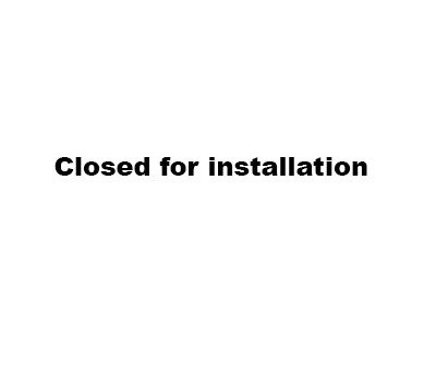 Closed for installation