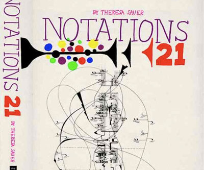 "JOHN CAGE TRIBUTE: ""Notations 21"" publication by Theresa Sauer"