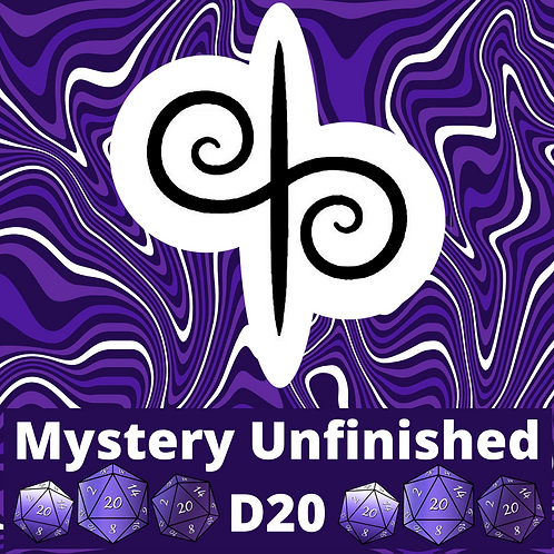 Mystery Unfinished D20