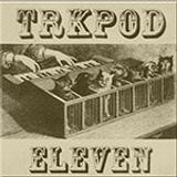 TRKPOD 11