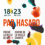 Exposition 'PAR HASARD'
