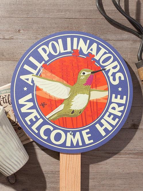 All Pollinators Welcome Here Garden Sign