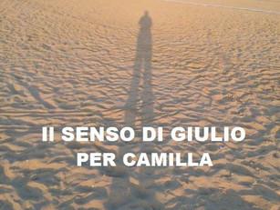 Scoprite ll senso di Giulio per Camilla