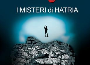 """Scoprite """"I Misteri di Hatria"""