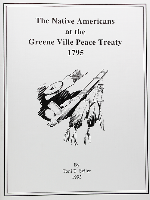 The Native Americans at the Greene Ville Peace Treaty 1795