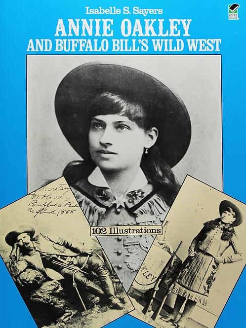 Annie Oakley & Buffalo Bill's Wild West