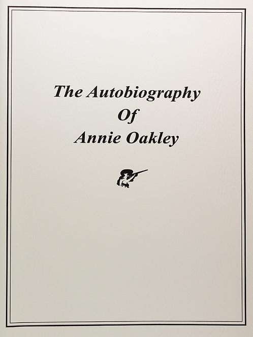 The Autobiography of Annie Oakley