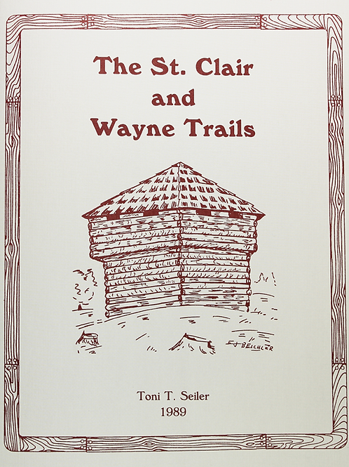 The St. Clair and Wayne Trails