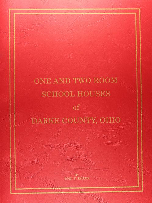 One & Two Room School Houses of Darke County Ohio