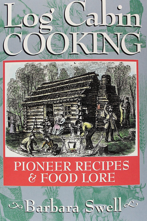 Log Cabin Cooking