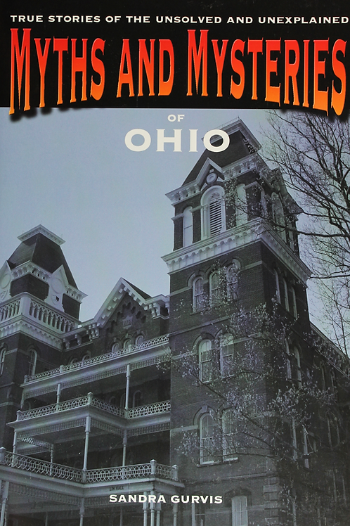 Myths & Mysteries of Ohio
