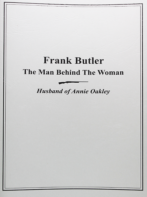 Frank Butler, The Man Behind the Woman