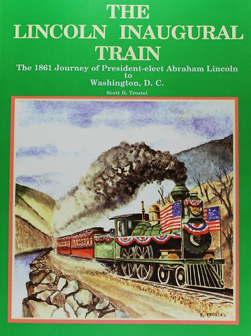 The Lincoln Inaugural Train
