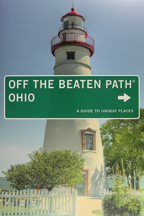 Off the Beaten Path, Ohio A Guide to Unique Places
