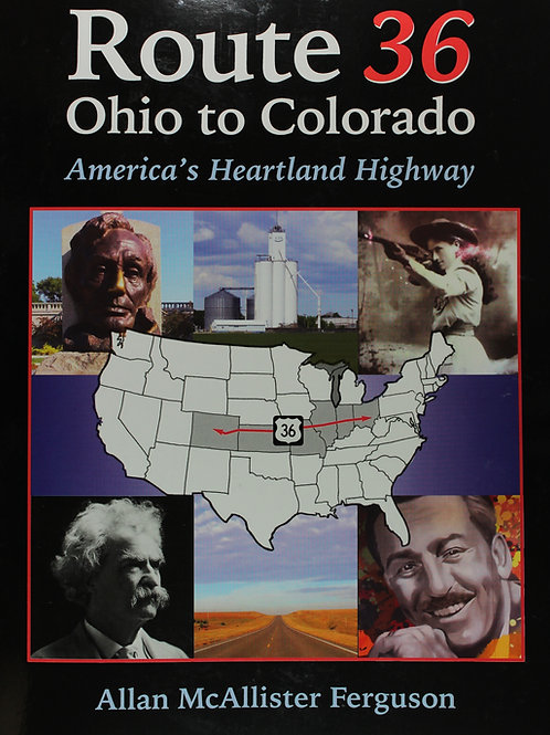 Route 36 Ohio to Colorado, America's Heartland Highway
