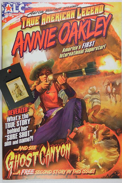 A True American Legend, Annie Oakley comic book and Annie Oakley Tac Pin