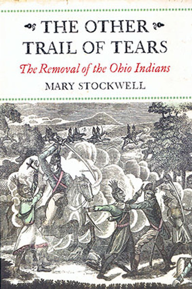 The Other Trail of Tears-The Removal of the Ohio Indians