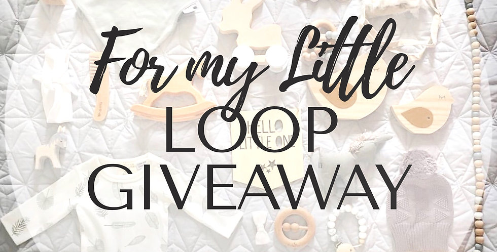 For my Little (Kids/Baby) Loop Giveaway