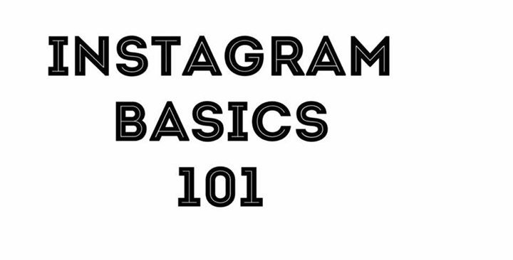 Instagram Basics 101