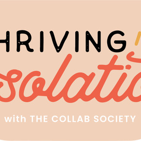 Thriving In Isolation - Campaign Launch