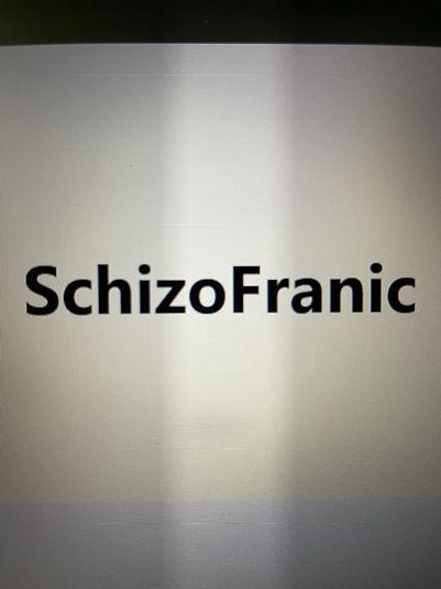 SchizoFranic