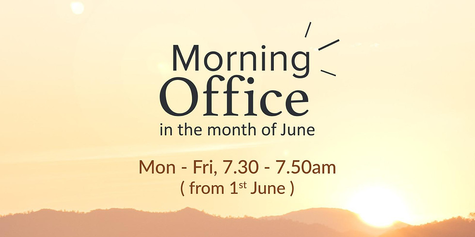 Morning Office in the Month of June
