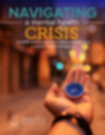 Navigating-A-Mental-Health-Crisis-cover-