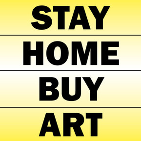 Stay Home Buy Art.