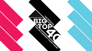 The Official Big Top 40 Chart Show