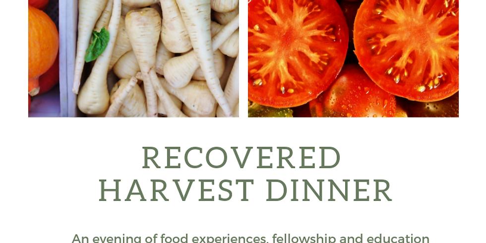 Recovered Harvest Dinner