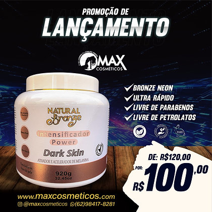 Intensificador Power Dark Skin 920g