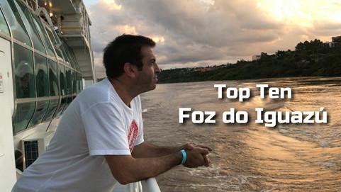 Top Ten   Foz do Iguazú   Brasil